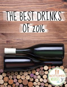 The best drinks of 2016! #FBENoshies | Fit Bottomed Eats