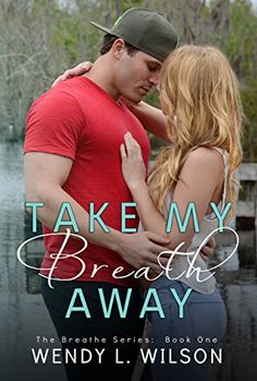 Take My Breath Away (The Breathe Series Book 1) - Kindle edition by Wendy Wilson. Contemporary Romance Kindle eBooks @ Amazon.com.
