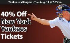 40% off New York Yankees Tickets vs Texas Rangers Tue. Aug. 14 @ 7:05pm