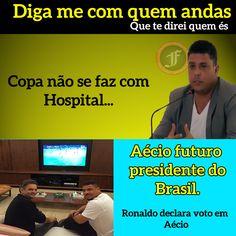 """Ronaldo """"Copa não se faz com hospitais"""" declara seu voto ao Tucano Aécio Neves"""
