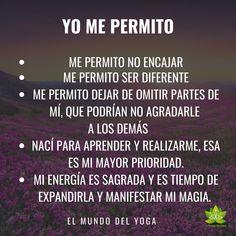 Yo me permito Yoga Mantras, Yoga Quotes, Words Quotes, Life Quotes, Spiritual Words, Spiritual Messages, Kundalini Reiki, Frases Yoga, Cura Interior