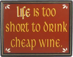 Northwest Gifts - Life Is Too Short Wine Plaque, $19.95 (http://northwestgifts.com/life-is-too-short-wine-plaque/) Gift ideas for men under fifty bucks. #mancave #men #man #wine #humor