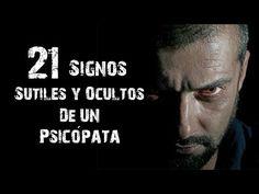 21 Signos Sutiles Para Identificar A Un Psicópata - YouTube