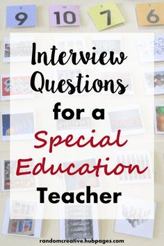 This article is a collection of sample interview questions and answers for special education teachers. It also contains a number of tips and considerations for the interview.