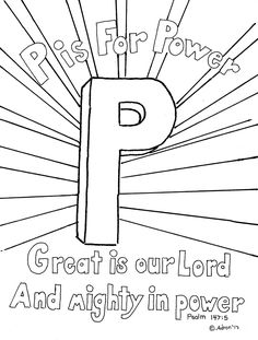 Coloring Pages for Kids by Mr. Adron: P is for Power. Psalm 147:5 Print And Color Page, Free