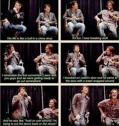 """Jensen and Misha on Jared's tendency to break things"" Oh lord, if him at Matt Smith met, we would be doomed..."