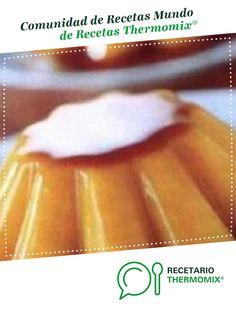 Clón de Flan de huevo (sin azúcar) por Eduardo Alonso. La receta de Thermomix® se encuentra en la categoría Dulces y postres en www.recetario.es, de Thermomix®
