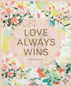 ChristinaFrederick.com Blog l Love Always Wins