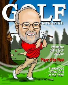 golf magazine caricature - the perfect gift for any keen golfer Caricature Gifts, Caricature Drawing, Dad Of The Year, Golf Magazine, Hole In One, Play Golf, Dads, Baseball Cards, Caricatures