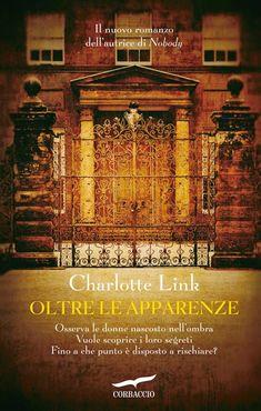 La ragazza che annusava i libri: Recensione 'Oltre le apparenze' di Charlotte Link
