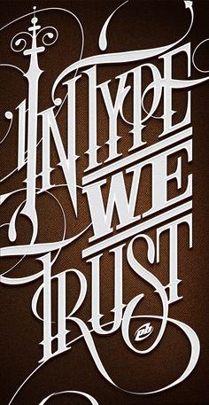 In Type We Trust by Peter Bielous