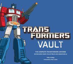 Transformers Vault: The Complete Transformers Universe - Showcasing Rare Collectibles and Memorabilia by Pablo Hidalgo, http://www.amazon.com/dp/0810998688/ref=cm_sw_r_pi_dp_Hdnvqb1DNQDF8