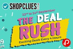 Shopclues #TheRushDeal is offering #Exciting #Deals Every 4 Hours. Rs.55 Store, Rs.99 Store, Rs.199 Store, Rs.299 Store.   http://www.paisebachaoindia.com/the-rush-deal-shopclues/
