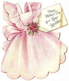 Happy Mother's Day to a new mother. #apron #vintage #Mothers_Days #holidays #cards