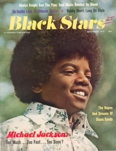 """Black Stars Magazine """"Too much too fast too soon"""" September 1972 issue Facts About Michael Jackson, Photos Of Michael Jackson, Black Magazine, Star Magazine, Jackson Family, Jackson 5, Tapas, Gary Indiana, Gladys Knight"""