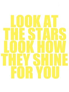"""Free typography printable - aandbstories.com """"Look at the stars look how they shine for you"""""""