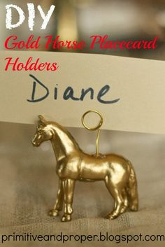 Primitive & Proper: Dare to DIY Entertain: DIY Gold Horse Place Card Holders on a Tablescape