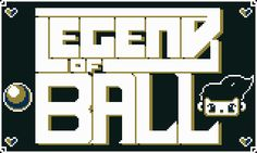 Legend of Ball *GBJAM 5* [Windows]