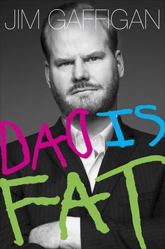 """Excerpt from Jim Gaffigan's book, """"Dad is Fat""""  on people who compare kids to dogs.  I look forward to reading this one."""