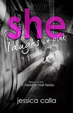 She Laughs in Pink: Book One of the Sheridan Hall Series ... https://www.amazon.com/dp/B07B3Q5C3J/ref=cm_sw_r_pi_dp_U_x_pO56Ab8392W3K