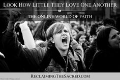 Click to visit: https://reclaimingthesacred.com/2016/04/21/look-how-little-they-love-one-another-miss-traditional-catholic-the-online-world-of-faith/    ReclaimingtheSacred.com
