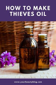 How to Make Thieves Oil Recipe and Uses - How to make a Thieves oil blend recipe. This homemade essential oil blend is said to kill germs in - Cinnamon Bark Essential Oil, Thieves Essential Oil, Essential Oils Cleaning, Eucalyptus Essential Oil, Lemon Essential Oils, Homemade Essential Oils, Essential Oil Starter Kit, Essential Oil Blends, Thieves Oil Recipe