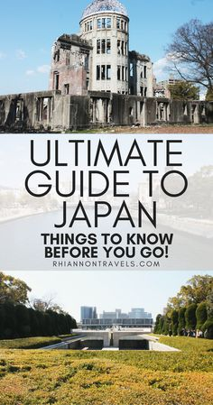 A Comprehensive Guide to Japan: Know Before You Go!
