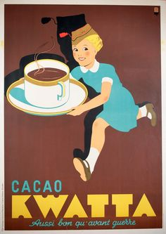 Hub Dupond, Cacao Kwatta / Aussi bon qu'avant guerre, Belgium