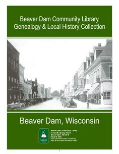 Beaver Dam, WI Genealogy and Local History Guide- Beaver Dam Community Library