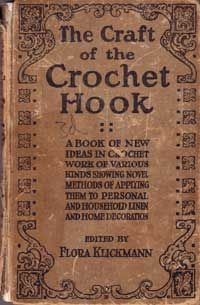 The Craft of the Crochet Hook. This and many antique (public domain) craft books are available at the linked page. What an awesome resource!