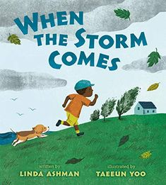 Buy When the Storm Comes by Linda Ashman, Taeeun Yoo and Read this Book on Kobo's Free Apps. Discover Kobo's Vast Collection of Ebooks and Audiobooks Today - Over 4 Million Titles! Take Shelter, Better Weather, Thunder And Lightning, After The Storm, Read Aloud, Story Time, So Little Time, Book Lists, New York Times