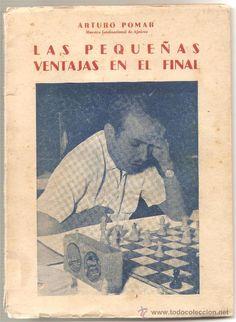 LIBRO DE AJEDREZ LAS PEQUEÑAS VENTAJAS EN EL FINAL DE ARTURO POMAR, Año 1958 - Foto 1
