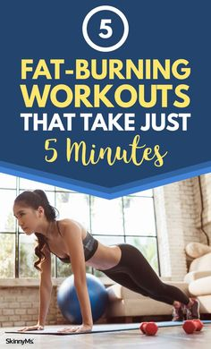 5 Fat-Burning Workouts that Take Just 5 Minutes from www.skinnyms.com | Fast Workouts | Fat Burning Workouts | @skinnyms