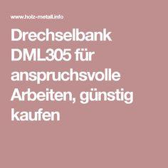 Drechselbank DML305 für anspruchsvolle Arbeiten, günstig kaufen
