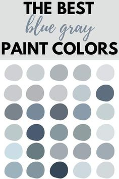 The Absolute Best Blue Gray Paint Colors - West Magnolia Charm Want a fun alternative to a neutral paint color? Try a blue-gray color. These colors possess all the qualities of both a neutral and a color. Blue Gray Paint Colors, Bedroom Paint Colors, Paint Colors For Home, Room Colors, Wall Colors, Gray Color, Gray Blue Paints, Bluish Gray Paint, Neutral Gray Paint