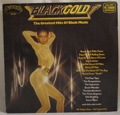Black Gold - The Greatest Hits Of Black Music Dock Of The Bay, Disco Fashion, Four Tops, Up Music, Lp Cover, Piece Of Music, Tv On The Radio, Greatest Hits, Rolling Stones