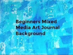 Beginners Mixed Media Art Journal Background