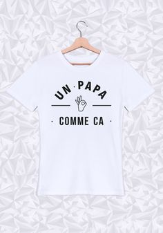 #papa #comme #ca #cool #nice #musthave #fetedesperes
