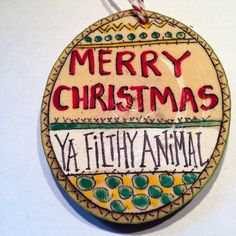 Filthy Animal holiday ornament. Ready to ship today!