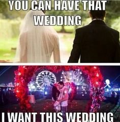 Awesome, Unique, Loud, Vivacious, Unforgettable Wedding We do NOT want traditional, country or boring!!