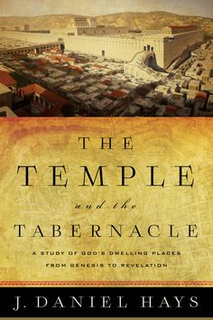 Buy The Temple and the Tabernacle: A Study of God's Dwelling Places from Genesis to Revelation by J. Daniel Hays and Read this Book on Kobo's Free Apps. Discover Kobo's Vast Collection of Ebooks and Audiobooks Today - Over 4 Million Titles! Israel History, Bible Dictionary, The Tabernacle, Archaeological Discoveries, God Pictures, Book Projects, Books To Read, Study, Reading
