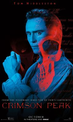 Tom Hiddleston is Sir Thomas Sharpe in Guillermo del Toro's gothic romance.   Crimson Peak   In theaters and IMAX October 16.