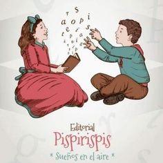 Sueños en el aire, slogan de la Editorial Pispirispis, editorial infantil que hace libros para niños y grandes