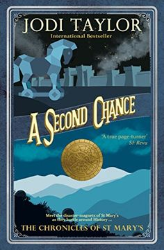 A Second Chance (The Chronicles of St Mary Book 3) by [Taylor, Jodi]