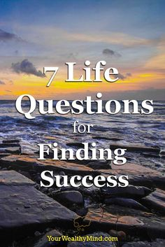 Questions spark thoughts and reflection. When you feel lost, ask yourself these seven questions to put your life into perspective. 7 Life Questions for Finding Success - YourWealthyMind