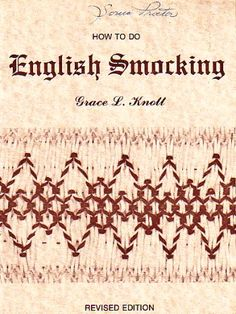 how to do english smocking, by grace knott, revised edition