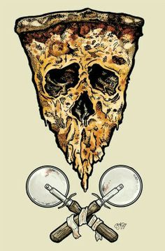 Death pizza.
