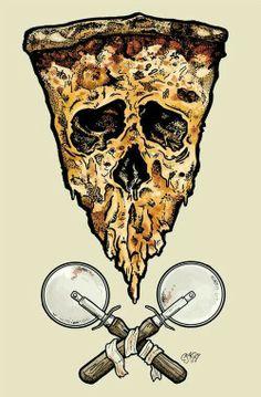 Death pizza.