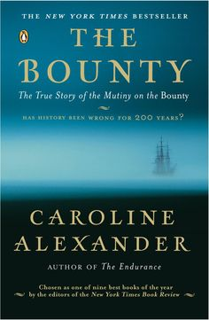 The Bounty: The True Story of Mutiny on The Bounty by Caroline Alexander