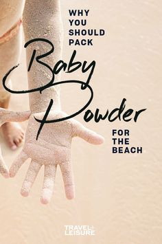 Here's why baby powder is a #packing #essential for the #beach. #beachhack #packinghack #travelhack #picnichack #packingtips #travel